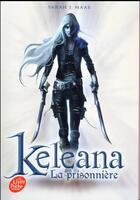 Couverture du livre « Keleana t.1 ; l'assassineuse » de Sarah J. Maas aux éditions Hachette Jeunesse