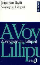 Couverture du livre « Voyage a lilliput/a voyage to lilliput » de Jonathan Swift aux éditions Gallimard