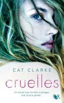 Couverture du livre « Cruelles » de Cat Clarke aux éditions R-jeunes Adultes