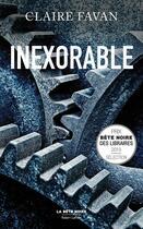 Couverture du livre « Inexorable » de Claire Favan aux éditions Robert Laffont