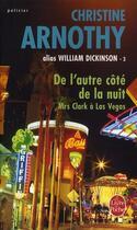 Couverture du livre « De l'autre coté de la nuit ; mrs Clark à Las Vegas » de Christine Arnothy aux éditions Lgf