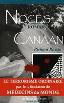 Couverture du livre « Noces à Canaan » de Richard Rossin aux éditions De Passy