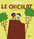 Couverture du livre « Le chocolat (coll. je sais ce que je mange) » de Sandrine Dumas-Roy/N aux éditions Ricochet