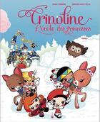 Couverture du livre « Crinoline ; l'école des princesses T.2 » de Serge Carrere et Gregory Saint-Felix aux éditions Le Gateau Sur La Cerise
