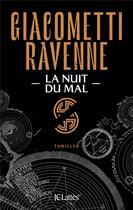 Couverture du livre « Cycle du soleil noir t.2 ; la nuit du mal » de Eric Giacometti et Jacques Ravenne aux éditions Lattes