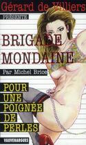 Couverture du livre « Brigade mondaine t.335 ; pour une poignée de perles » de Michel Brice aux éditions Vauvenargues