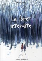 Couverture du livre « La forêt interdite » de Matt Haig aux éditions Bayard Jeunesse