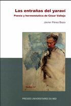 Couverture du livre « Las entranas del yaravi » de Javier Perez Bazo aux éditions Pu Du Mirail