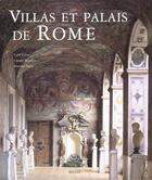 Couverture du livre « Les Palais Et Les Villas De Rome » de Carlo Cresti et Massimo Listri et Claudio Rendina aux éditions Menges