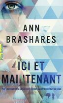 Couverture du livre « Ici et maintenant » de Ann Brashares aux éditions Gallimard-jeunesse