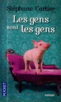 Couverture du livre « Les gens sont les gens » de Stephane Carlier aux éditions Pocket