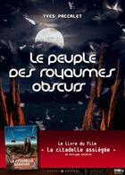 Couverture du livre « Le peuple des royaumes obscurs ; des termites et des fourmis » de Yves Paccalet aux éditions Castor Et Pollux