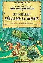 Couverture du livre « Les aventures de Saint-Tin et son ami Lou T.10 ; le 13 heures réclame le rouge » de Gordon Zola aux éditions Le Leopard Demasque