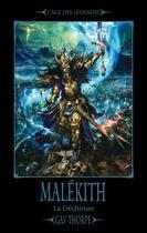 Couverture du livre « Malékith ; la déchirure » de Gav Thorpe aux éditions Bibliotheque Interdite
