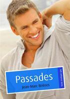 Couverture du livre « Passades (pulp gay) » de Jean-Marc Brieres aux éditions Textes Gais