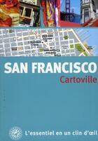 Couverture du livre « San Francisco » de Collectifs Gallimard aux éditions Gallimard-loisirs