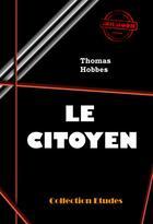 Couverture du livre « Le citoyen » de Thomas Hobbes aux éditions Ink Book