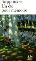 Couverture du livre « Un été pour mémoire » de Philippe Delerm aux éditions Gallimard