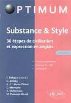 Couverture du livre « Substance & style ; 30 étapes de civilisation et expression en anglais (2e édition) » de Delaby et Fabien Fichaux aux éditions Ellipses
