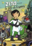 Couverture du livre « Zita t.1 ; la fille de l'espace » de Ben Hatke aux éditions Rue De Sevres