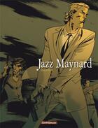 Couverture du livre « Jazz Maynard t.3 ; envers et contre tout » de Roger et Raule aux éditions Dargaud