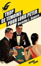 Couverture du livre « Trop de témoins pour Lord Peter » de Dorothy L. Sayers aux éditions Editions Du Masque