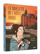 Couverture du livre « Le squelette de l'hôtel rouge » de Anouk Filippini aux éditions Philippe Auzou