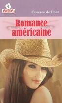 Couverture du livre « Romance américaine » de Florence De Pont aux éditions Amorosa