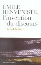 Couverture du livre « Émile benveniste : l'invention du discours » de Gerard Dessons aux éditions In Press