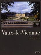 Couverture du livre « Vaux-le-Vicomte » de Perouse De Monc aux éditions Scala