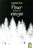 Couverture du livre « Peur dans la neige » de Sandrine Beau aux éditions Mijade