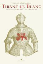 Couverture du livre « Tirant le blanc » de Joanot Martorell aux éditions Anacharsis