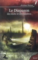 Couverture du livre « Le diapason ; des mots et des misères » de Jerome Noirez aux éditions Griffe D'encre