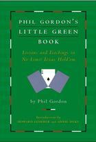 Couverture du livre « Phil Gordon's Little Green Book » de Phil Gordon aux éditions Gallery Books