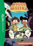 Couverture du livre « Oscar et Malika T.3 ; le mystère de l'arbre » de Katherine Quenot aux éditions Hachette Jeunesse