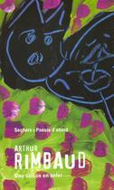 Couverture du livre « Une Saison En Enfer - Poesie D'Abord » de Arthur Rimbaud aux éditions Seghers