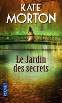 Couverture du livre « Le jardin des secrets » de Kate Morton aux éditions Pocket