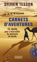 Couverture du livre « Carnets d'aventures » de Sylvain Tesson aux éditions Pocket