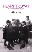 Couverture du livre « Aliocha » de Henri Troyat aux éditions J'ai Lu