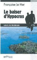 Couverture du livre « Le baiser d'hypocras » de Francoise Le Mer aux éditions Palemon