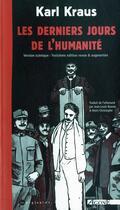 Couverture du livre « Les derniers jours de l'humanite ; version scenique (3e édition) » de Karl Kraus aux éditions Agone
