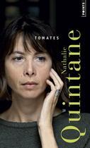 Couverture du livre « Tomates » de Nathalie Quintane aux éditions Points