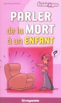 Couverture du livre « Parler de la mort à un enfant » de Charlotte Mareau aux éditions Studyrama