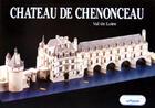 Couverture du livre « Château de Chenonceau ; Val de Loire » de Boever (De)/Bussac aux éditions Instant Durable