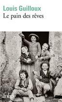 Couverture du livre « Le pain des reves » de Louis Guilloux aux éditions Gallimard