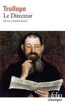 Couverture du livre « Le directeur » de Anthony Trollope aux éditions Gallimard