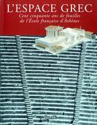 Couverture du livre « L'espace grec » de Roland Etienne aux éditions Fayard
