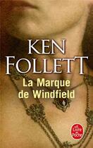 Couverture du livre « La marque de Windfield » de Ken Follett aux éditions Lgf