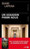 Couverture du livre « Un assassin parmi nous » de Shari Lapena aux éditions Presses De La Cite