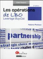 Couverture du livre « Les opérations de LBO ; Leverage Buy-Out (2e édition) » de Valerie Pintiaux aux éditions Gualino